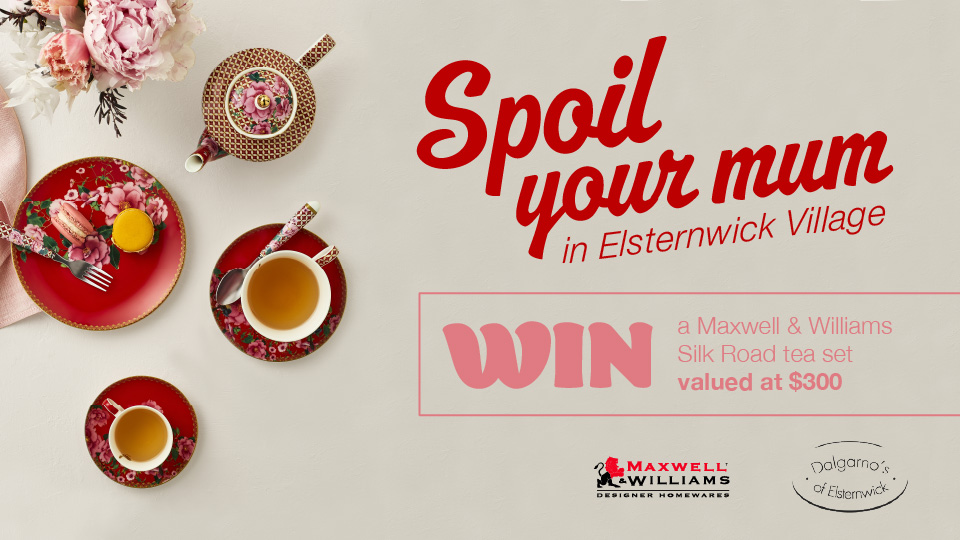 Spoil your mum in Elsternwick Village